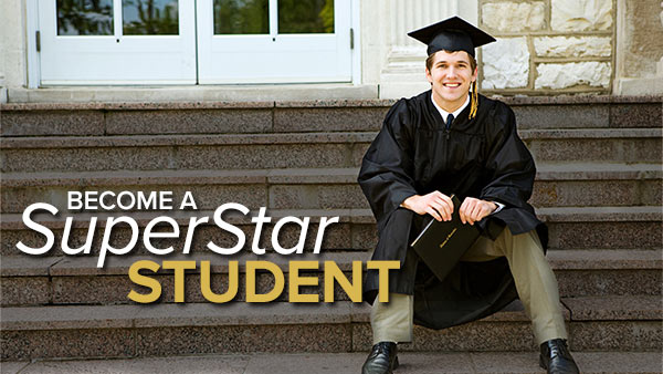 How to Become a SuperStar Student