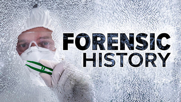 Forensic History: Crimes, Frauds, and Scandals