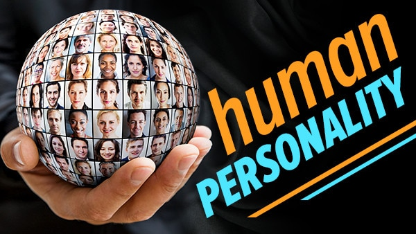 Why You Are Who You Are: Investigations into Human Personality