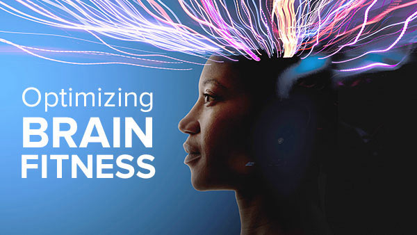 Optimizing Brain Fitness