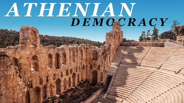 Athenian Democracy: An Experiment for the Ages