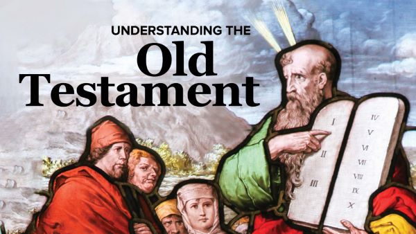 Understanding the Old Testament