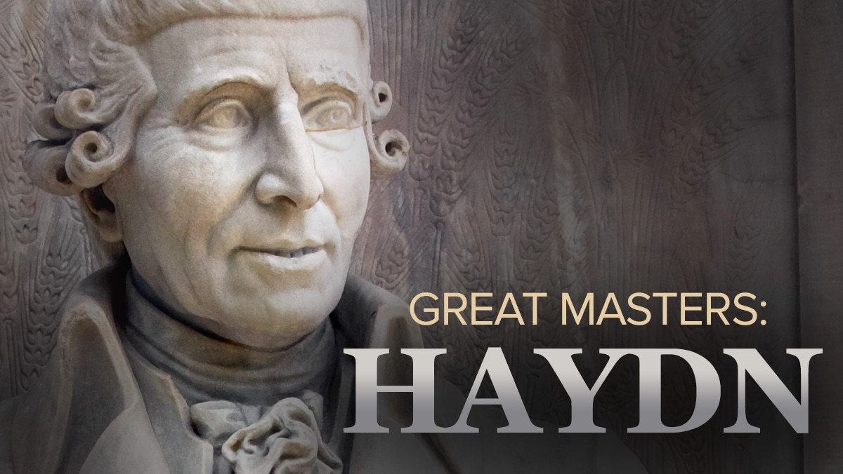 Great Masters: Haydn-His Life and Music