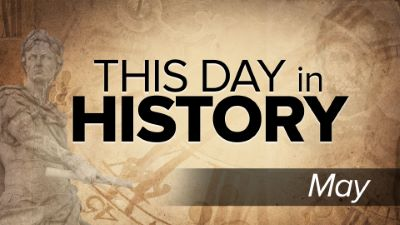 This Day in History: May