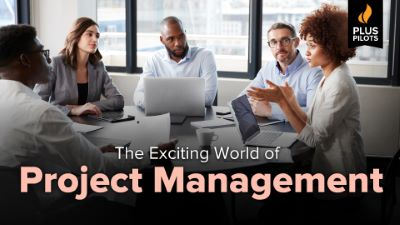 Plus Pilots: The Exciting World of Project Management