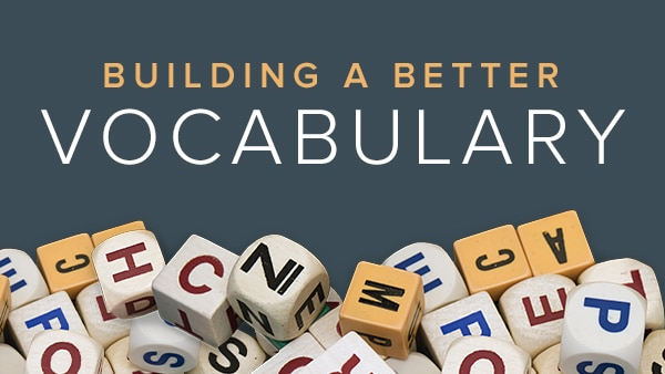 Building a Better Vocabulary
