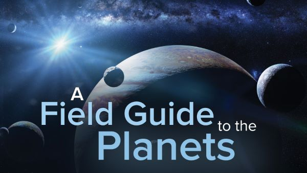 A Field Guide to the Planets