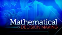 Mathematical Decision Making: Predictive Models and Optimization