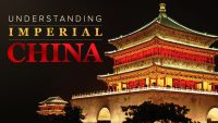 Understanding Imperial China: Dynasties, Life, and Culture