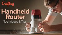 Handheld Router Techniques and Tips