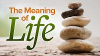 Meaning of Life: Perspectives from the World's Great Intellectual Traditions