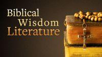 Biblical Wisdom Literature
