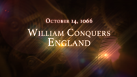 October 14, 1066: William Conquers England