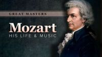 Great Masters: Mozart—His Life and Music