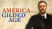 America in the Gilded Age and Progressive Era