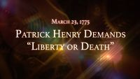 """March 23, 1775: Patrick Henry Demands """"Liberty or Death"""""""