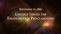 September 22, 1862: Lincoln Issues the Emancipation Proclamation