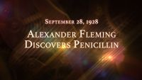 September 28, 1928: Alexander Fleming Discovers Penicillin