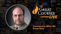 Coronavirus – What We Know Now
