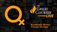 Roundtable: Women Through the Ages