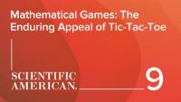 Mathematical Games: The Enduring Appeal of Tic-Tac-Toe