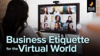 Business Etiquette for the Virtual World