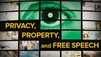 Privacy, Property, and Free Speech