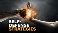 Understanding and Applying Self-Defense Strategies