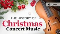 History of Christmas Concert Music