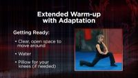 Bonus: Extended Warm-Up, with Adaptations