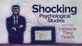 Shocking Psychological Studies and the Lessons They Teach
