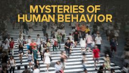 Understanding the Mysteries of Human Behavior