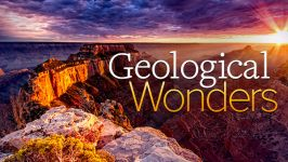 The World's Greatest Geological Wonders