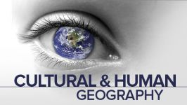 Understanding Cultural and Human Geography