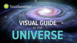 A Visual Guide to the Universe with the Smithsonian