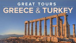 The Great Tours: Greece and Turkey, from Athens to Istanbul