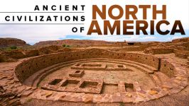 Ancient Civilizations of North America
