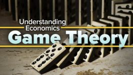 Understanding Economics: Game Theory