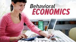 Behavioral Economics: When Psychology and Economics Collide