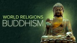 Great World Religions: Buddhism