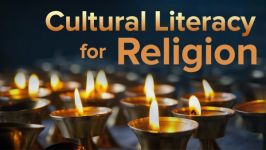 Cultural Literacy for Religion: Everything the Well-Educated Person Should Know