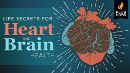 Plus Pilots: Little Secrets for Heart and Brain Health