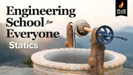Plus Pilots: Engineering School for Everyone: Statics