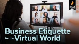 Plus Pilots: Business Etiquette for the Virtual World