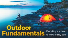 Outdoor Fundamentals: Everything You Need to Know to Stay Safe