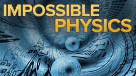 Impossible: Physics Beyond the Edge