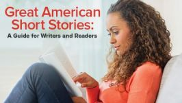 Great American Short Stories: A Guide for Writers and Readers