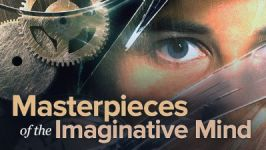 Masterpieces of the Imaginative Mind: Literature's Most Fantastic Works