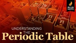 Plus Pilots: Understanding the Periodic Table