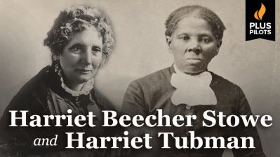 Harriet Beecher Stowe and Harriet Tubman
